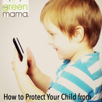 7 Steps to Protecting Children from EMF radiation: The invisible danger that surrounds us.